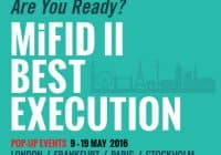 POPUP EVENTS: MiFID II Best Execution