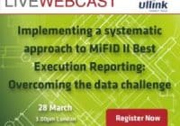 Implementing a systematic approach to MiFID II reporting