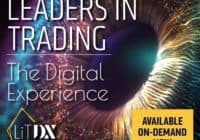 Leaders in Trading: The Digital Experience (LiTDX)